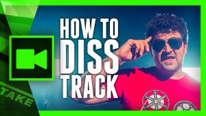 DISS TRACK - How to make a Music Video