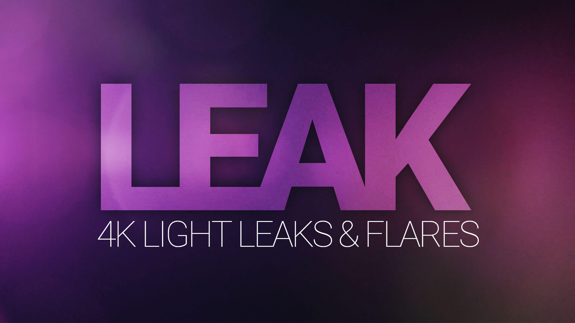 Leak - 4K Light Leaks and Lens Flares