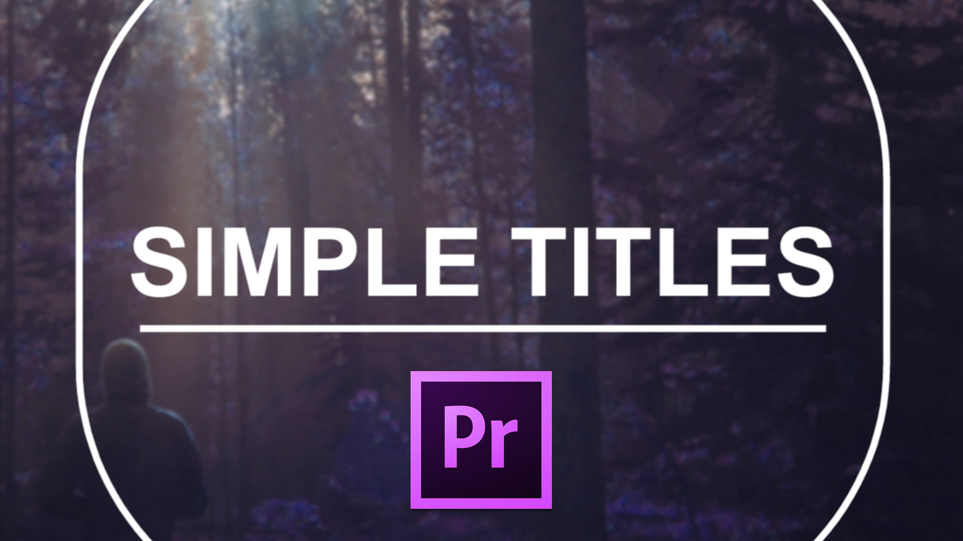 Simple Titles for Premiere Pro