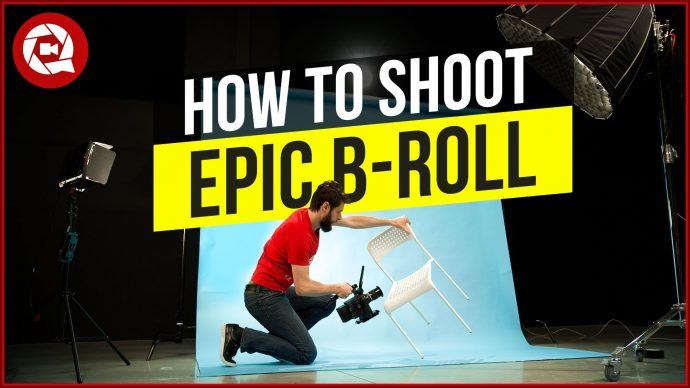10 Steps to Shoot Epic B-Roll of Anything