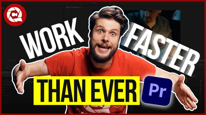 11 Tips to Edit Faster in Adobe Premiere Pro