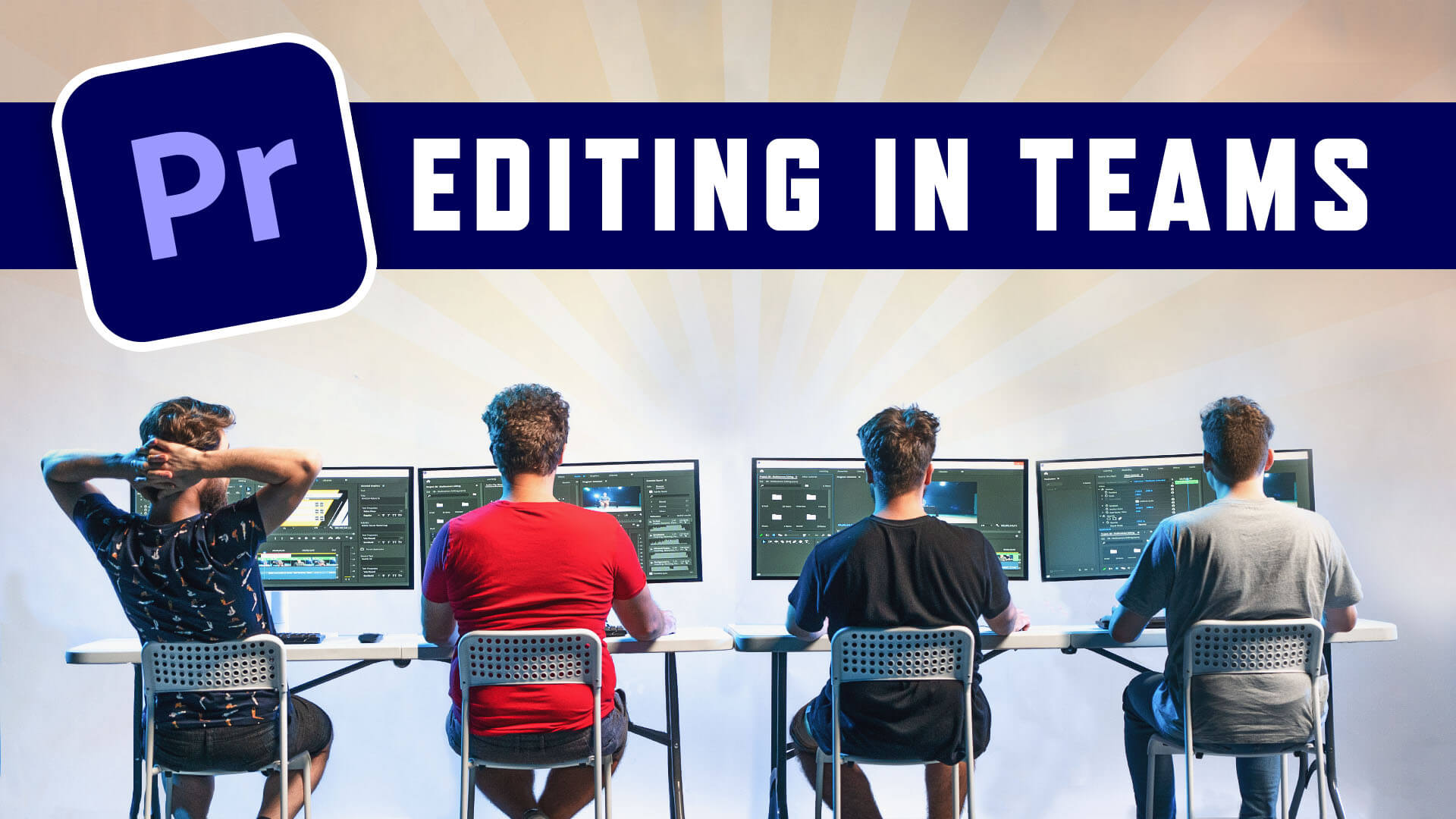 Editing in Teams with Adobe Premiere Pro