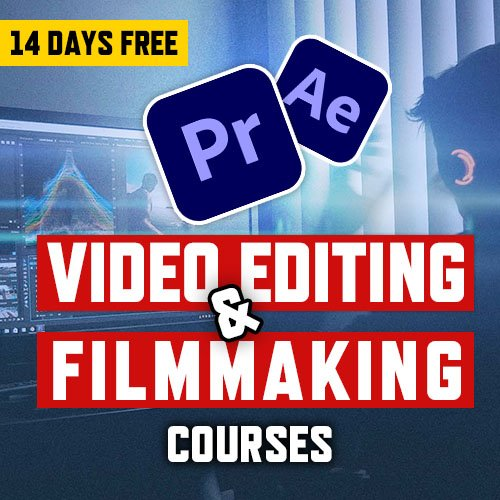 Video Editing and Filmmaking Courses