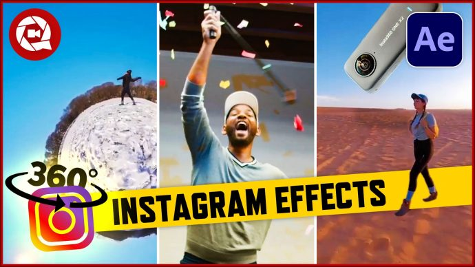 3 Instagram Effects in After Effects (Insta360 One X2)