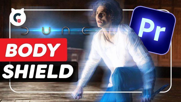 Body Shield Effect From Dune in Adobe Premiere Pro