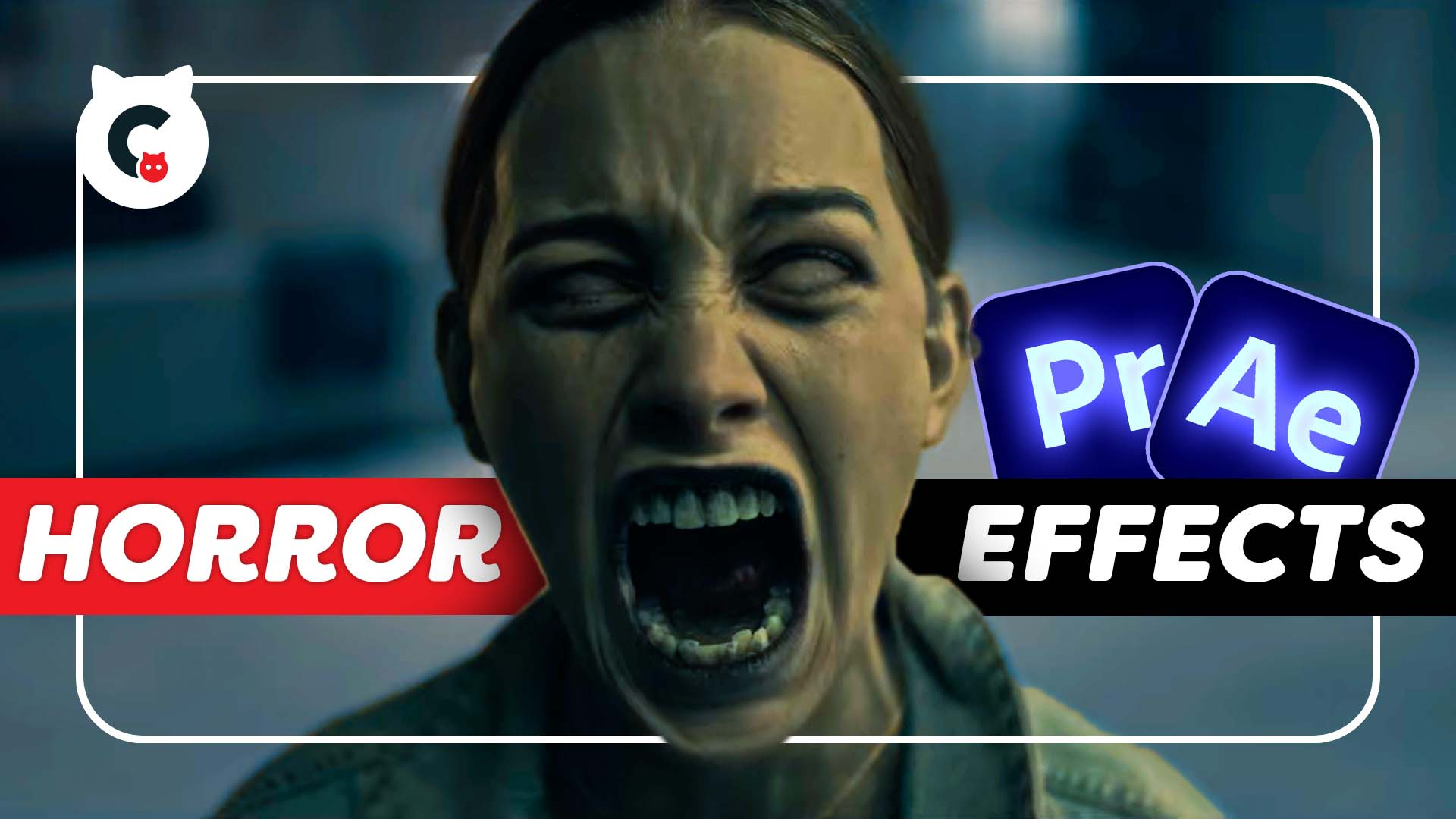 Three Horror Effects in Premiere Pro & After Effects
